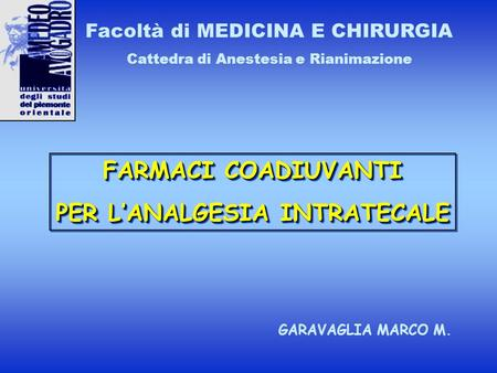 PER L'ANALGESIA INTRATECALE