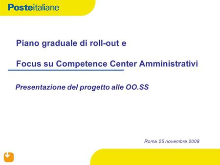 Piano graduale di roll-out e Focus su Competence Center Amministrativi
