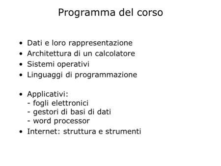 Rappresentazione dati codificare informazioni nel computer for Calcolatore del programma di casa