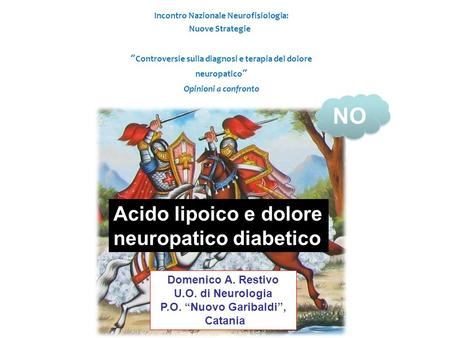 NO Acido lipoico e dolore neuropatico diabetico Domenico A. Restivo