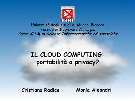 IL CLOUD COMPUTING: portabilità o privacy?