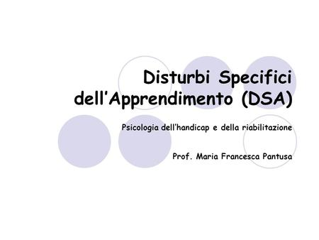 Disturbi Specifici dell'Apprendimento (DSA)