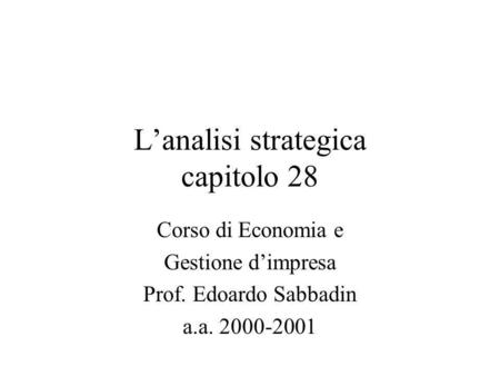 L'analisi strategica capitolo 28