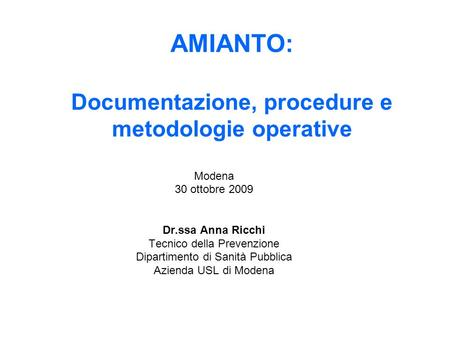 AMIANTO: Documentazione, procedure e metodologie operative