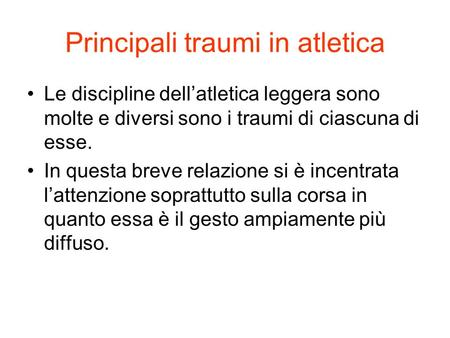 Principali traumi in atletica