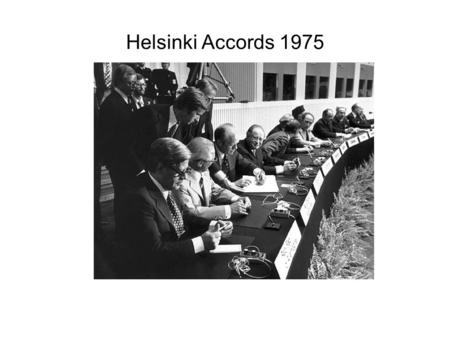Helsinki Accords 1975.