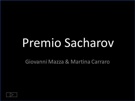Premio Sacharov Giovanni Mazza & Martina Carraro.