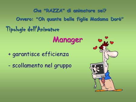 Tipologie dell'Animatore Manager