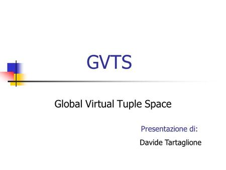 Global Virtual Tuple Space