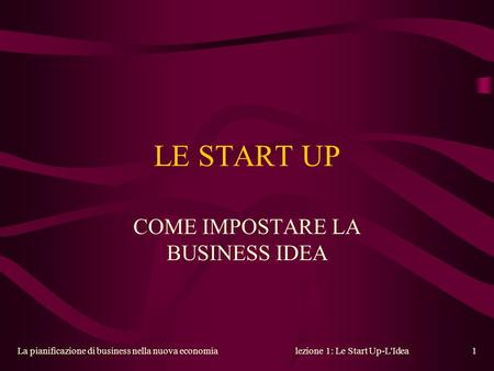 COME IMPOSTARE LA BUSINESS IDEA