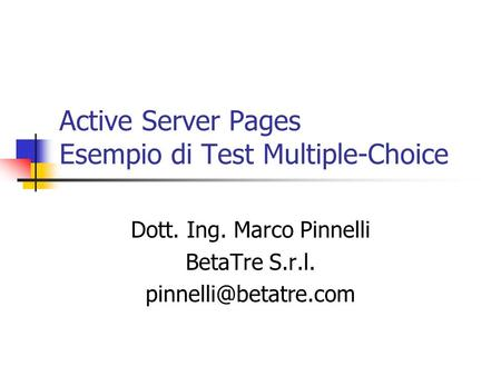 Active Server Pages Esempio di Test Multiple-Choice