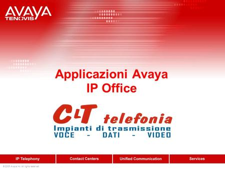 © 2005 Avaya Inc. All rights reserved. Applicazioni Avaya IP Office.