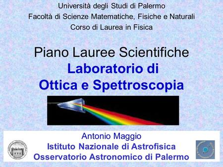 Piano Lauree Scientifiche Laboratorio di Ottica e Spettroscopia