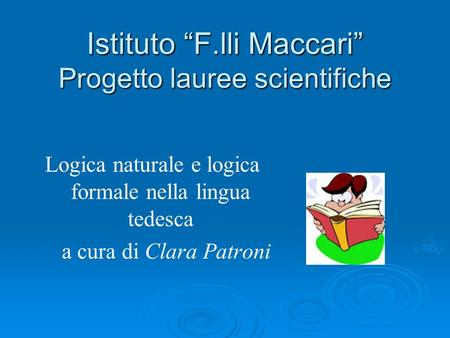 "Istituto ""F.lli Maccari"" Progetto lauree scientifiche"