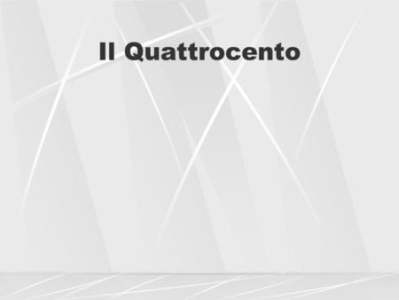 Il Quattrocento. Introduzione A very large portion of the literary production of the humanists consists in their letters. Da cancellieri scrivevano per.