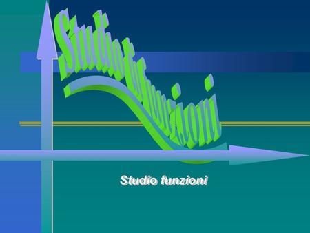 Funzioni reali di due variabili reali ricordiamo che for Studio di funzione a due variabili