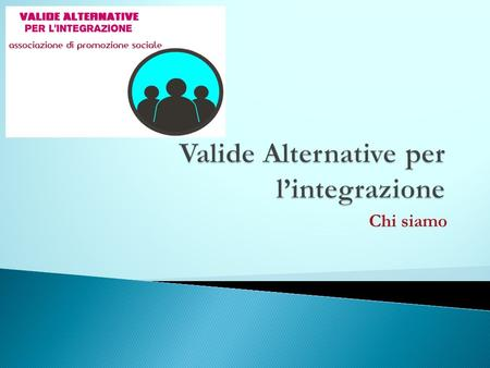 Valide Alternative per l'integrazione