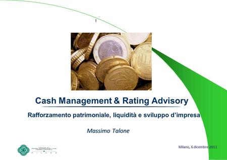 Cash Management & Rating Advisory
