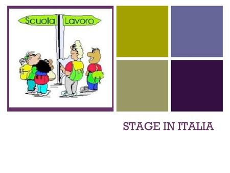 STAGE IN ITALIA.