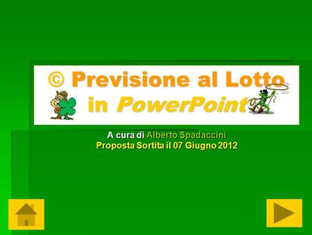 © Previsione al Lotto in PowerPoint
