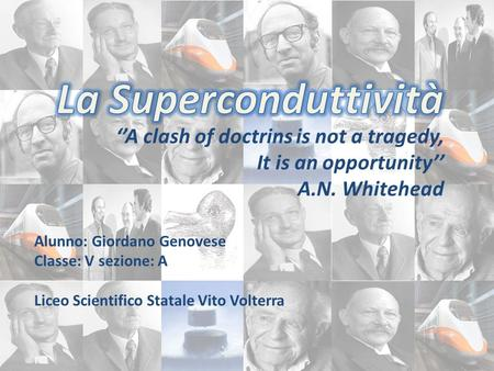 ''A clash of doctrins is not a tragedy, It is an opportunity''