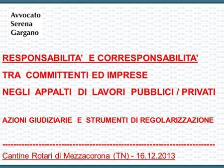 La responsabilita solidale negli appalti dott massimiliano fico ppt scaricare - Permuta immobiliare tra privato e impresa ...
