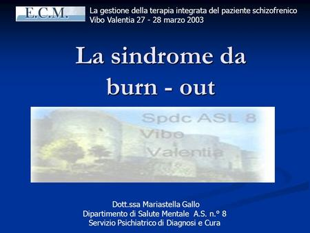 La sindrome da burn - out