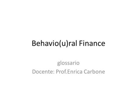Behavio(u)ral Finance