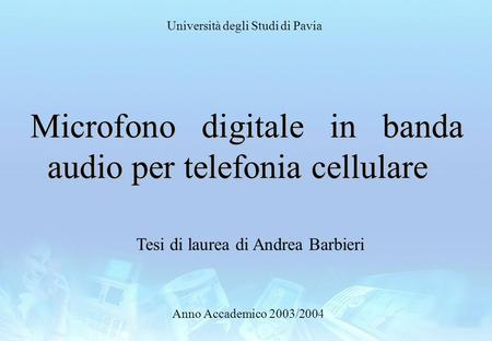 Microfono digitale in banda audio per telefonia cellulare