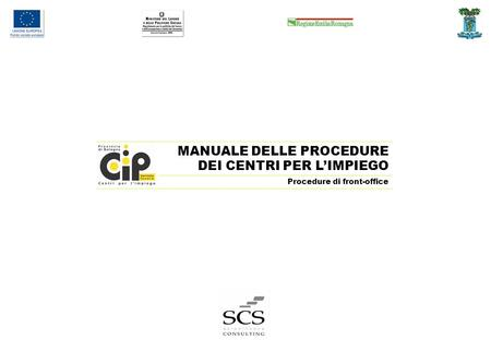 MANUALE DELLE PROCEDURE DEI CENTRI PER LIMPIEGO Procedure di front-office.