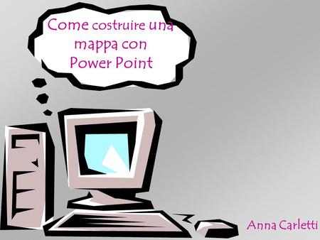 Come costruire una mappa con Power Point
