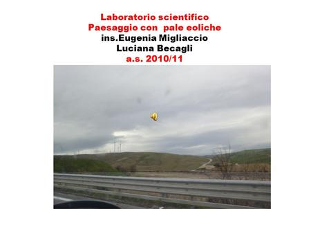 Laboratorio scientifico Paesaggio con pale eoliche ins