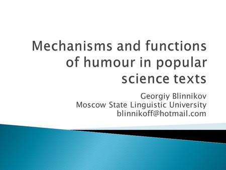 Georgiy Blinnikov Moscow State Linguistic University