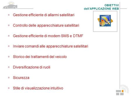 Gestione efficiente di allarmi satellitari