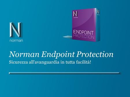 Norman Endpoint Protection Sicurezza all'avanguardia in tutta facilità!