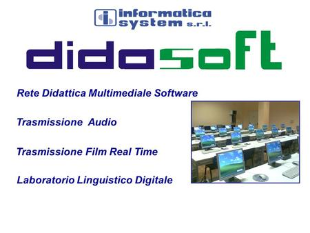 Rete Didattica Multimediale Software