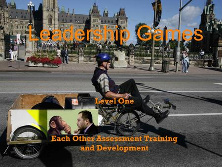 Leadership Games Level One Each Other Assessment Training and Development.