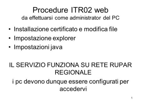 Procedure ITR02 web da effettuarsi come administrator del PC
