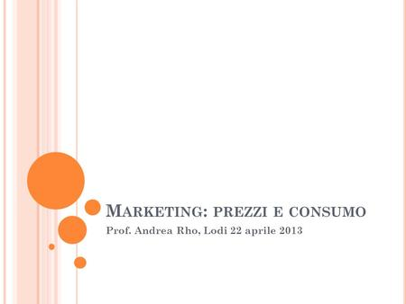 Marketing: prezzi e consumo