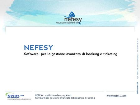 NEFESY Software per la gestione avanzata di booking e ticketing