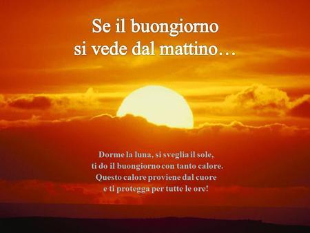 Gen verde gen rosso one stage one world ppt scaricare for Foto per il buongiorno