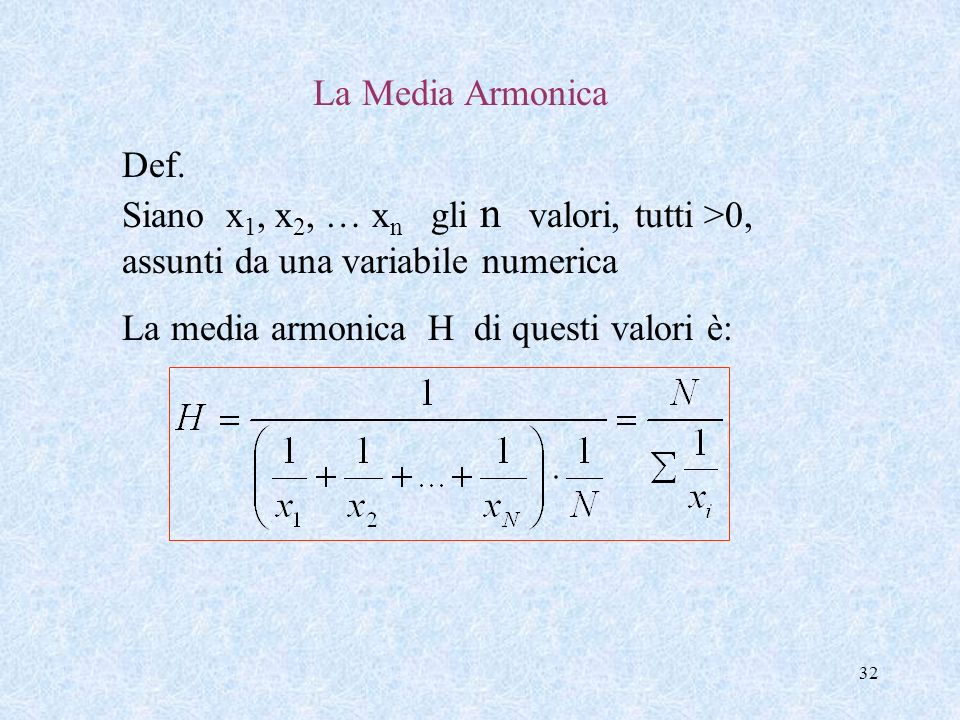 32 La Media Armonica Def.