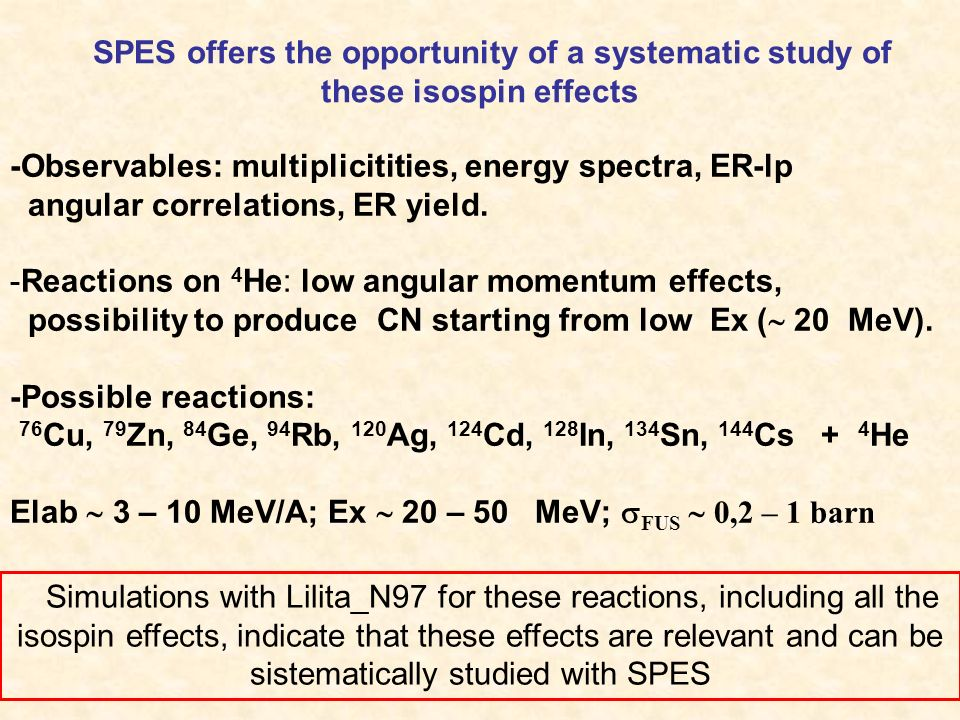 SM predictions for n-rich nuclei 84 Ge + 4 He 134 Sn + 4 He E x =20 MeV E x =60 MeV E x =20 MeV 84 Ge + 4 He Increasing E x