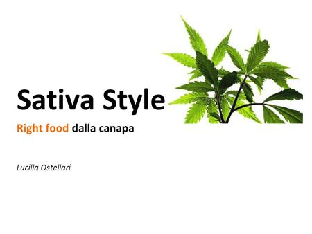 Sativa Style Right food dalla canapa Lucilla Ostellari.