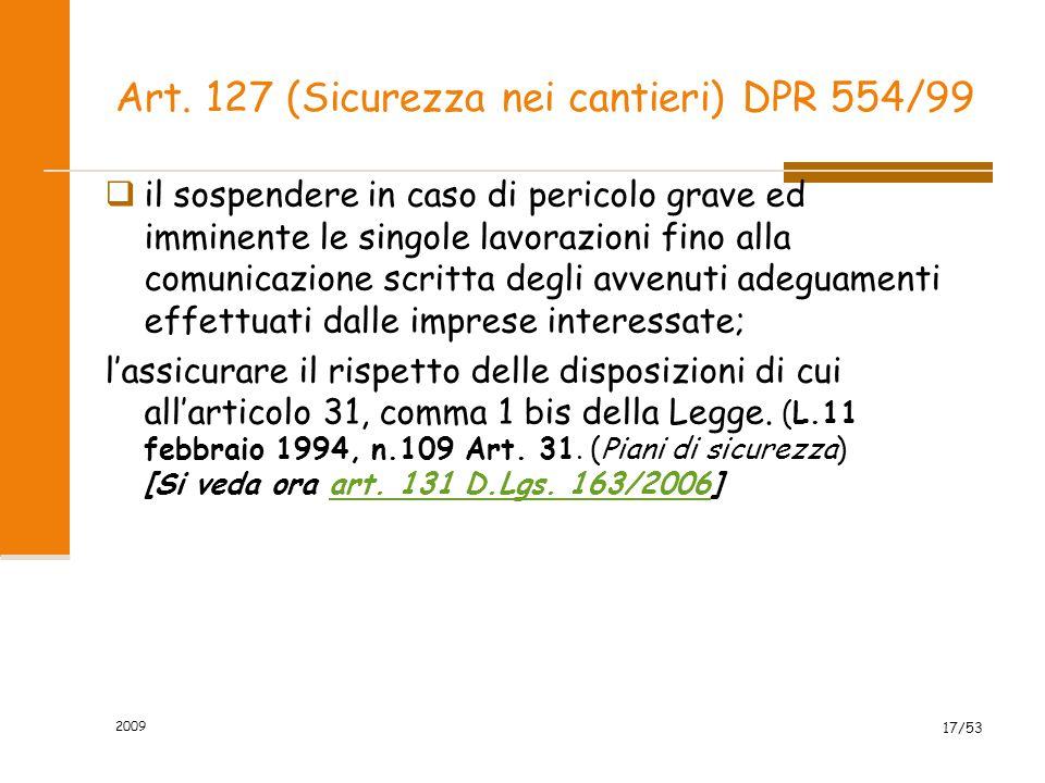 Art.131 (Piani di sicurezza) (art. 31, l. n. 109/1994) 2.