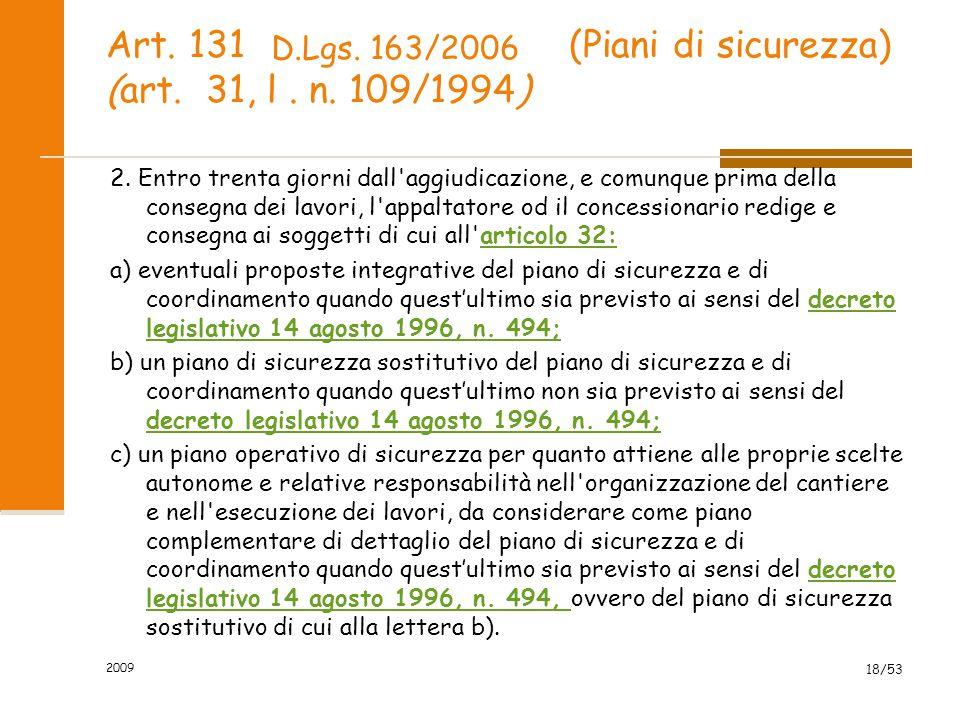 Art.131 (Piani di sicurezza) (art. 31, l. n. 109/1994) 3.