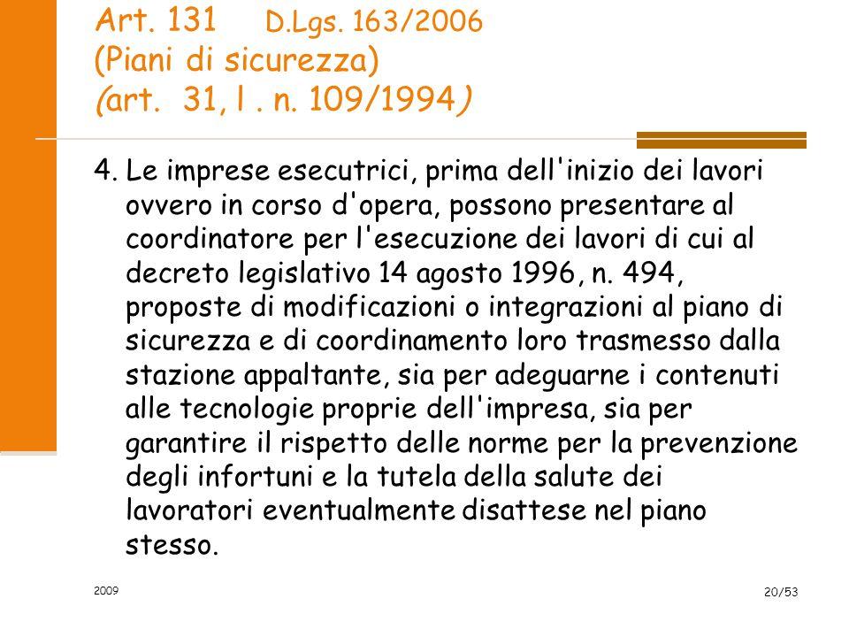 Art.131 (Piani di sicurezza) (art. 31, l. n. 109/1994) 5.