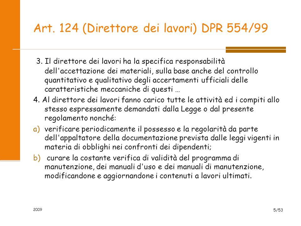 Art.125 (Direttori operativi) DPR 554/99 1.
