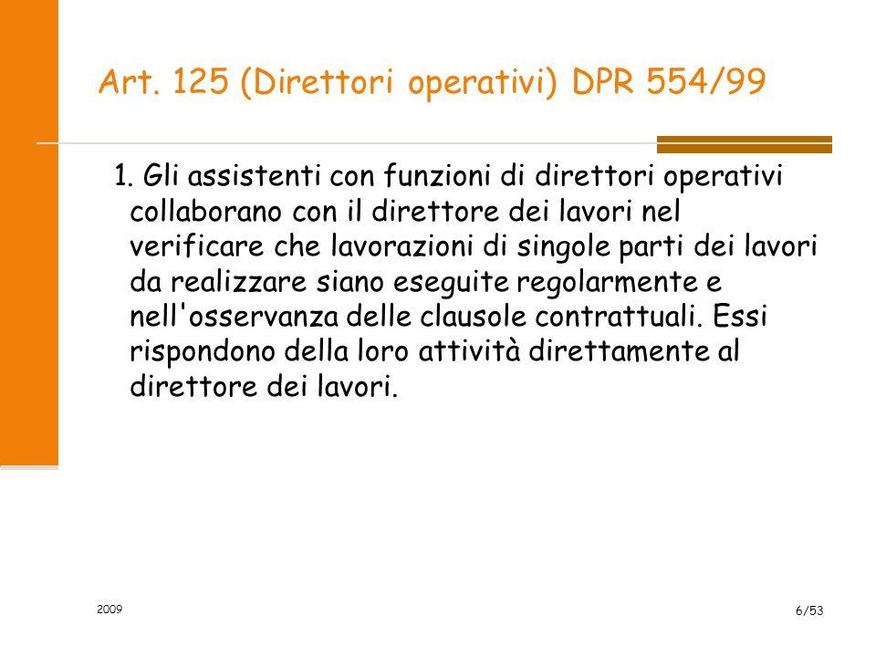Art.125 (Direttori operativi) DPR 554/99 2.