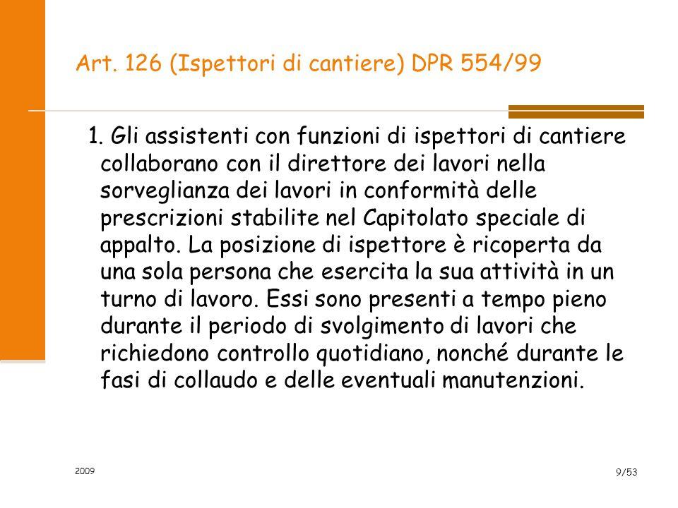 Art.126 (Ispettori di cantiere) DPR 554/99 2.